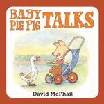 Baby Pig Pig Talks - David McPhail