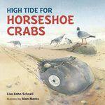 High Tide for Horseshoe Crabs - Lisa Kahn Schnell