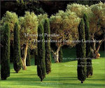 Mirrors of Paradise : The Gardens of Fernando Caruncho - Guy Cooper
