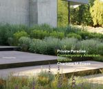 Private Paradise : Contemporary American Gardens - Charlotte M. Frieze