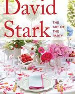 David Stark : Art of the Party - David Stark