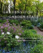 Gardens of the Garden State - Nancy Berner