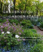 Gardens of the Garden State - Nancy Berner