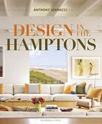 Design in the Hamptons - Anthony Iannacci