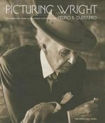 Picturing Wright : An Album from Frank Lloyd Wright's Photographer - Pedro E. Guerrero