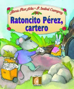 Ratoncito Perez, Cartero / Perez the Mouse, Mail Carrier : Fables and Fairy Tales - Isabel Campoy