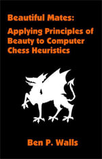 Beautiful Mates : Applying Principles of Beauty to Computer Chess Heuristics