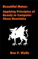 Beautiful Mates : Applying Principles of Beauty to Computer Chess Heuristics