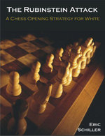The Rubinstein Attack : A Chess Opening Strategy for White - Eric Schiller