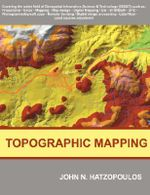 Topographic Mapping : Covering the Wider Field of Geospatial Information Science & Technology (GIS&T) - John N. Hatzopoulos