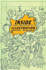 Inside the Business of Illustration - Marshall Arisman