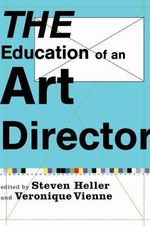 The Education of an Art Director : A Handbook for Renewal