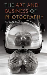 The Art and Business of Photography - Carr