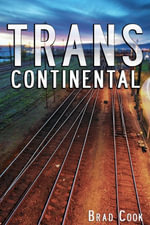 Transcontinental - Brad Cook
