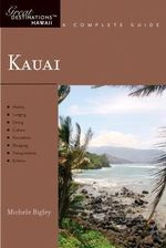 Explorer's Guide Kauai : A Great Destination - Michele Bigley
