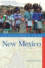 Explorer's Guide New Mexico - Sharon Niederman