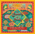 The Sweets of Araby : Enchanting Recipes from the Tales of the 1001 Arabian Nights - Muna Salloum