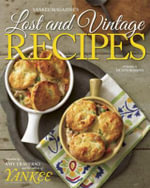 Yankee Book of Lost & Vintage Recipes : Tasty Southern Recipes You Can Make in 5, 10, 15, ... - Yankee