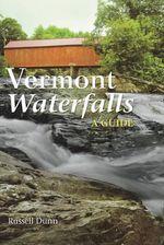 Vermont Waterfalls - Russell Dunn
