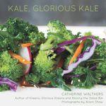 Kale, Glorious Kale - Alison Shaw