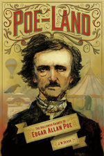 Poe-Land : The Hallowed Haunts of Edgar Allan Poe - J. W. Ocker
