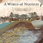 A World of Noodles - Brian Yarvin