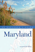 Explorer's Guide Maryland (Fourth Edition) (Explorer's Complete) - Leonard M. Adkins
