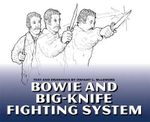 Bowie and Big Knife Fighting System - Dwight McLemore