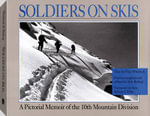 Soldiers On Skis - Flint Whitlock