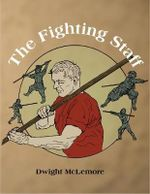 Fighting Staff - Dwight McLemore