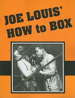 How to Box - Joe Louis