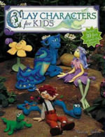 Clay Characters for Kids - Maureen Carlson