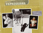 Expressions : Your Behind-the-Camera Guide to Taking Extraordinary Photos - Donna Smylie