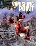 Vanishing Point : Perspective for Comics from the Ground Up - Jason Cheeseman-Meyer