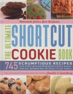 Shortcut Cookies : More Than 650 Foolproof Recipes Made from Cake Mixes or Refrigerated Cookie Dough :  More Than 650 Foolproof Recipes Made from Cake Mixes or Refrigerated Cookie Dough - Camilla Saulsbury