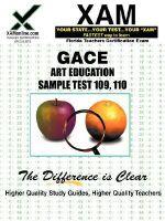 GACE Art Education Sample Test 109, 110 - Sharon Wynne