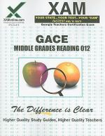 GACE Middle Grades Reading 012 Teacher Certification Exam - Sharon Wynne