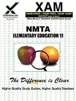 Nmta Elementary Education 11 Teacher Certification Test Prep Study Guide - Sharon Wynne
