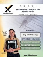 Ceoe Osat Elementary Education Fields 50-51 Teacher Certification Test Prep Study Guide - Sharon Wynne
