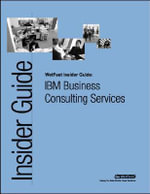 IBM Business Consulting Services : The WetFeet Insider Guide - Wetfeet Staff