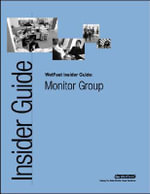 Monitor Group : The WetFeet Insider Guide - Wetfeet Staff