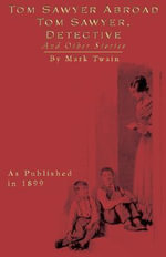 Tom Sawyer and Other Stories - Mark Twain