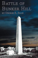 Battle Of Bunker Hill - George E. Ellis