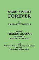Short Stories Forever - Daniel Hoyt Daniels