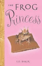 The Frog Princess - E. D. Baker
