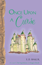 Once Upon a Curse - E D Baker