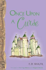 Once Upon a Curse - E D Baker