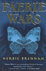 Faerie Wars : Faerie Wars Chronicles - Herbie Brennan