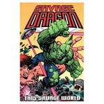 Savage Dragon Volume 15 : This Savage World - Erik Larson