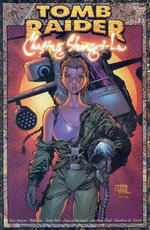 Tomb Raider Volume 3 : Chasing Shangri La - Dan Jurgens